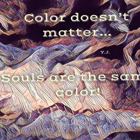 Color doesn't matter...