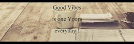 Good Vibes is one Yoors everyday !