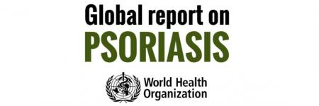 World Health Organization (WHO) Global Report on Psoriasis