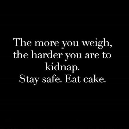 No kidnapping today, my cake has gone away...