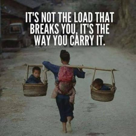 It's not the load that breaks you...