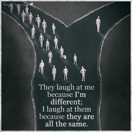 Be yourself, be different