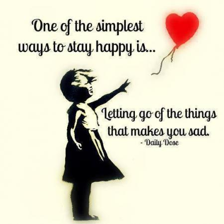 To stay happy!
