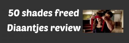 50 shades freed, Diaantjes review