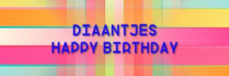 Diaantjes happy birthday!