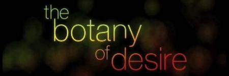 the botany of desire documentary