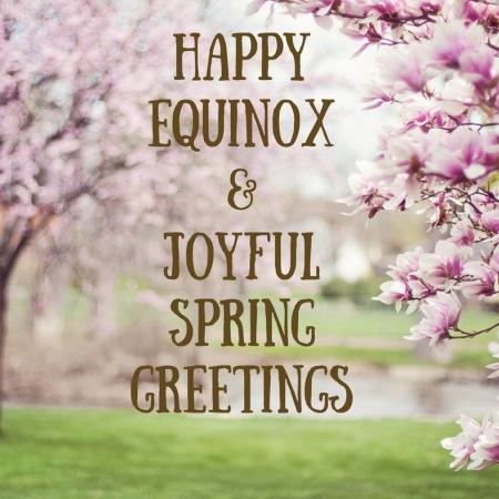~ Happy Spring Equinox ~