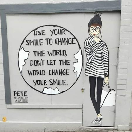 Use your smile to change the worldDon't let the world change your smile!