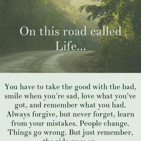 On this road called LIFE