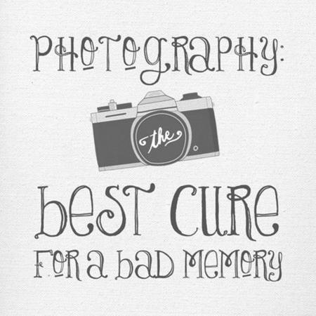 Photography: the best cure for a bad memory