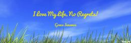 I Love My Life, No Regrets!