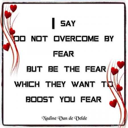 Be the fear